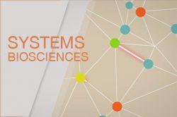 Systems Biosciences